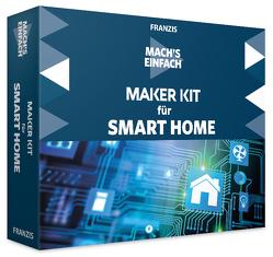 Mach's einfach: Maker Kit für Smart Home von Kainka,  Fabian