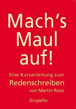 Mach's Maul auf von Roos,  Martin