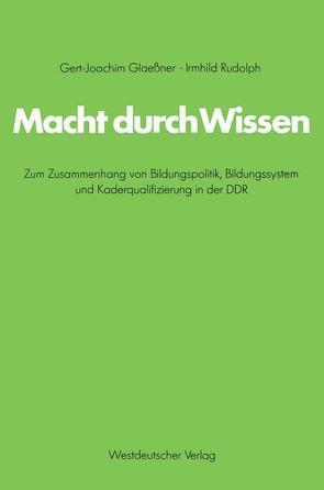 Macht durch Wissen von Glaessner,  Gert-Joachim