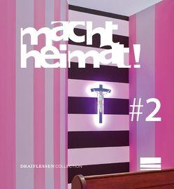 macht heimat! #2 von Kemmer,  Tanja, Täube,  Dagmar