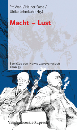 Macht – Lust von Lehmkuhl,  Ulrike, Sasse,  Heiner, Wahl,  Pit