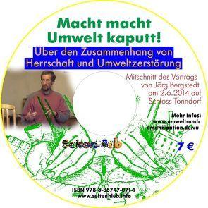 Macht macht Umwelt kaputt von Bergstedt,  Jörg