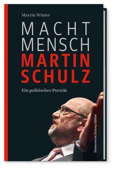 Macht Mensch Martin Schulz von Winter,  Martin