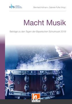 Macht Musik (Tagungsband VBS 2018) von Hofmann,  Bernhard, Puffer,  Gabriele