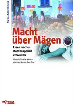 Macht über Mägen von Kaller-Dietrich,  Martina