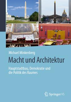 Macht und Architektur von Minkenberg,  Michael
