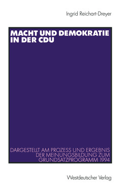 Macht und Demokratie in der CDU von Reichart-Dreyer,  Ingrid
