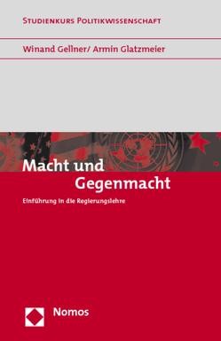 Macht und Gegenmacht von Gellner,  Winand, Glatzmeier,  Armin