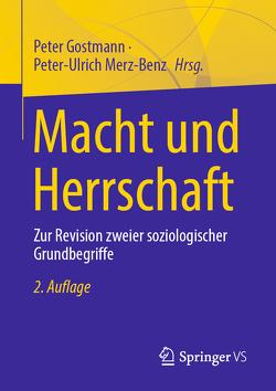 Macht und Herrschaft von Gostmann,  Peter, Merz-Benz,  Peter-Ulrich