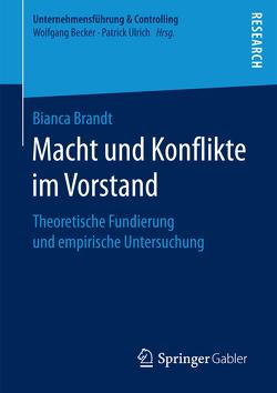 Macht und Konflikte im Vorstand von Brandt,  Bianca