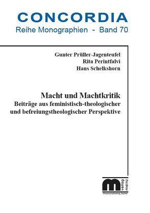 Macht und Machtkritik von Perintfalvi,  Rita, Pittl,  Sebastian, Prüller-Jagenteufel,  Gunter, Schelkshorn,  Hans