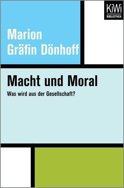 Macht und Moral von Dönhoff,  Marion
