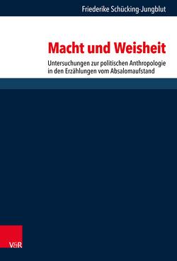 Macht und Weisheit von Dunderberg,  Ismo, Gertz,  Jan Christian, Löhr,  Hermut, Schaper,  Joachim, Schücking-Jungblut,  Friederike