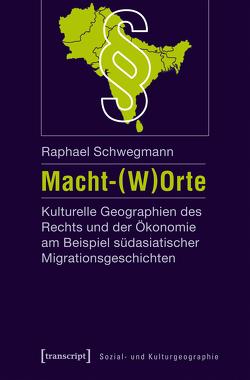 Macht-(W)Orte von Schwegmann,  Raphael