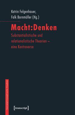 Macht:Denken von Bornmüller,  Falk, Felgenhauer,  Katrin