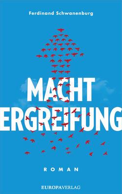 Machtergreifung von Schwanenburg,  Ferdinand