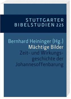 Mächtige Bilder von Blatz,  Heinz, Böcher,  Otto, Ebner,  Martin, Giesen,  Heinz, Hammes,  Axel, Heininger,  Bernhard, Müller,  Karlheinz