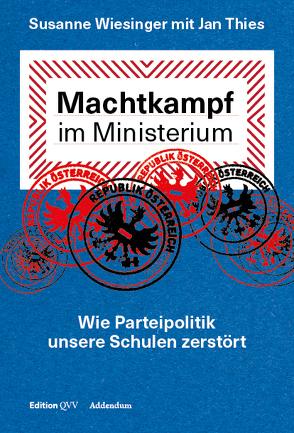 Machtkampf im Ministerium von Liessmann,  Konrad Paul, Thies,  Jan, Wiesinger,  Susanne