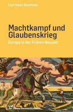 Machtkampf und Glaubenskrieg von Boettcher,  Carl-Heinz