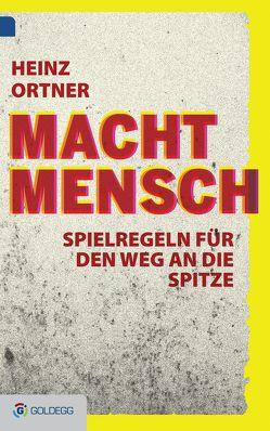 Machtmensch von Ortner,  Heinz