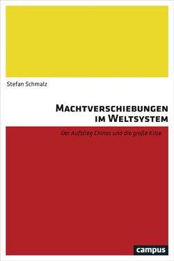 Machtverschiebungen im Weltsystem von Schmalz,  Stefan