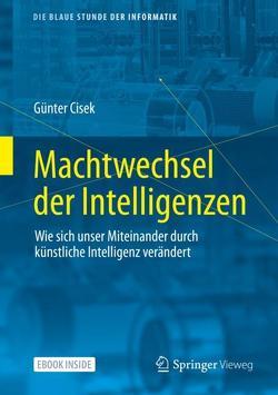 Machtwechsel der Intelligenzen von Cisek,  Günter