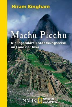 Machu Picchu von Auerbach,  Frank, Bingham,  Hiram