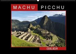 Machu Picchu – Exklusiv (Wandkalender 2018 DIN A2 quer) von Louis,  Fabu