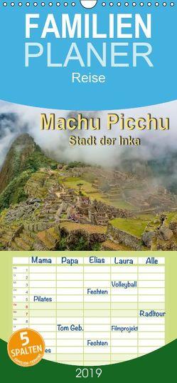 Machu Picchu – Stadt der Inka – Familienplaner hoch (Wandkalender 2019 , 21 cm x 45 cm, hoch) von Roder,  Peter