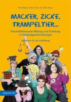 Macker, Zicke, Trampeltier … von Enßlin,  Ute, Hahn,  Stefani, Wagner,  Petra