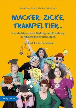 Macker, Zicke, Trampeltier … von Boldaz-Hahn,  Stefani, Enßlin,  Ute, Wagner,  Petra