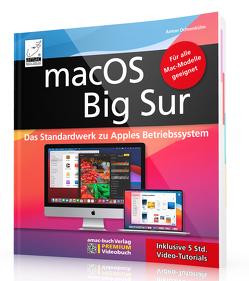 macOS Big Sur – Das Standardwerk für Ein- und Umsteiger von Ochsenkühn,  Anton