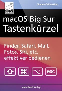 macOS Big Sur Tastenkürzel von Ochsenkühn,  Simone