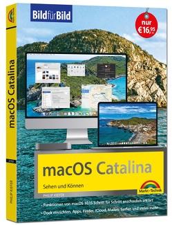 macOS 10.15 Catalina Bild für Bild – die Anleitung in Bilder – ideal für Einsteiger und Umsteiger von Kiefer,  Philip