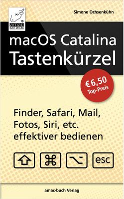macOS Catalina Tastenkürzel von Ochsenkühn,  Simone