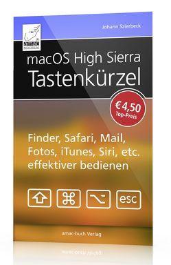 macOS High Sierra Tastenkürzel von Johann,  Szierbeck