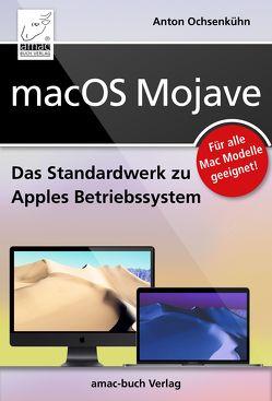 macOS Mojave von Ochsenkühn,  Anton