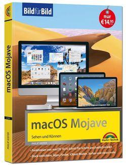 macOS Mojave Bild für Bild – die Anleitung in Bilder – ideal für Einsteiger und Umsteiger von Kiefer,  Philip