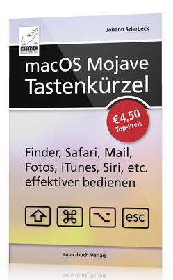 macOS Mojave – Tastenkürzel von Szierbeck,  Johann