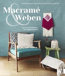 Macramé & Weben von Kalinowska,  Monika, Real de Azúa de Kuhn,  Jimena, Toth,  Lexi de