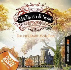 MacTavish & Scott – Folge 04: Das rätselhafte Medaillon von Edelmann,  Gitta, Storm,  Bettina