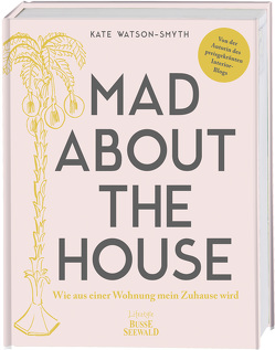 Mad About The House von Watson-Smyth,  Kate