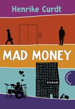 Mad Money von Curdt,  Henrike, Thalmann,  Isabel