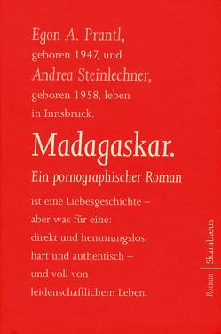 Madagaskar von Prantl,  Egon A., Steinlechner,  Andrea