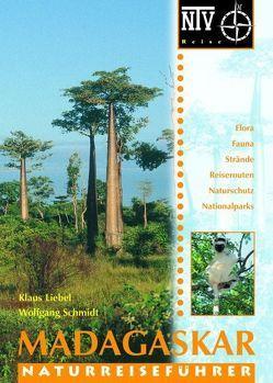Madagaskar von Liebel,  Klaus, Schmidt,  Wolfgang