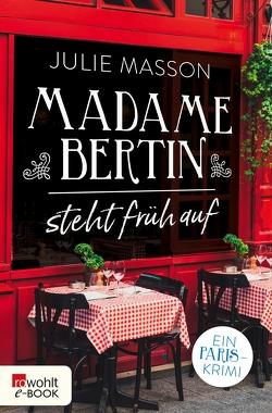 Madame Bertin steht früh auf von Masson,  Julie