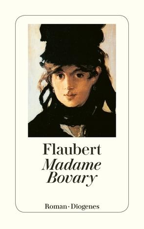 Madame Bovary von Bitterli-Riesen,  Irene, Flaubert,  Gustave, Schickele,  René