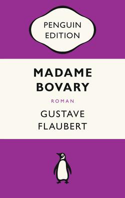 Madame Bovary von Flaubert,  Gustave, Maupassant,  Guy de, Reisiger,  Hans