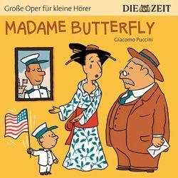 Madame Butterfly Die ZEIT-Edition von Petzold,  Bert Alexander, Puccini,  Giacomo