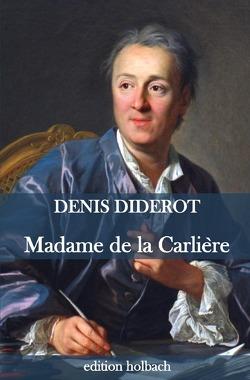 Madame de la Carlière von Diderot,  Denis